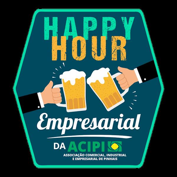 Happy Hour Empresarial  Empresarial da ACIPI